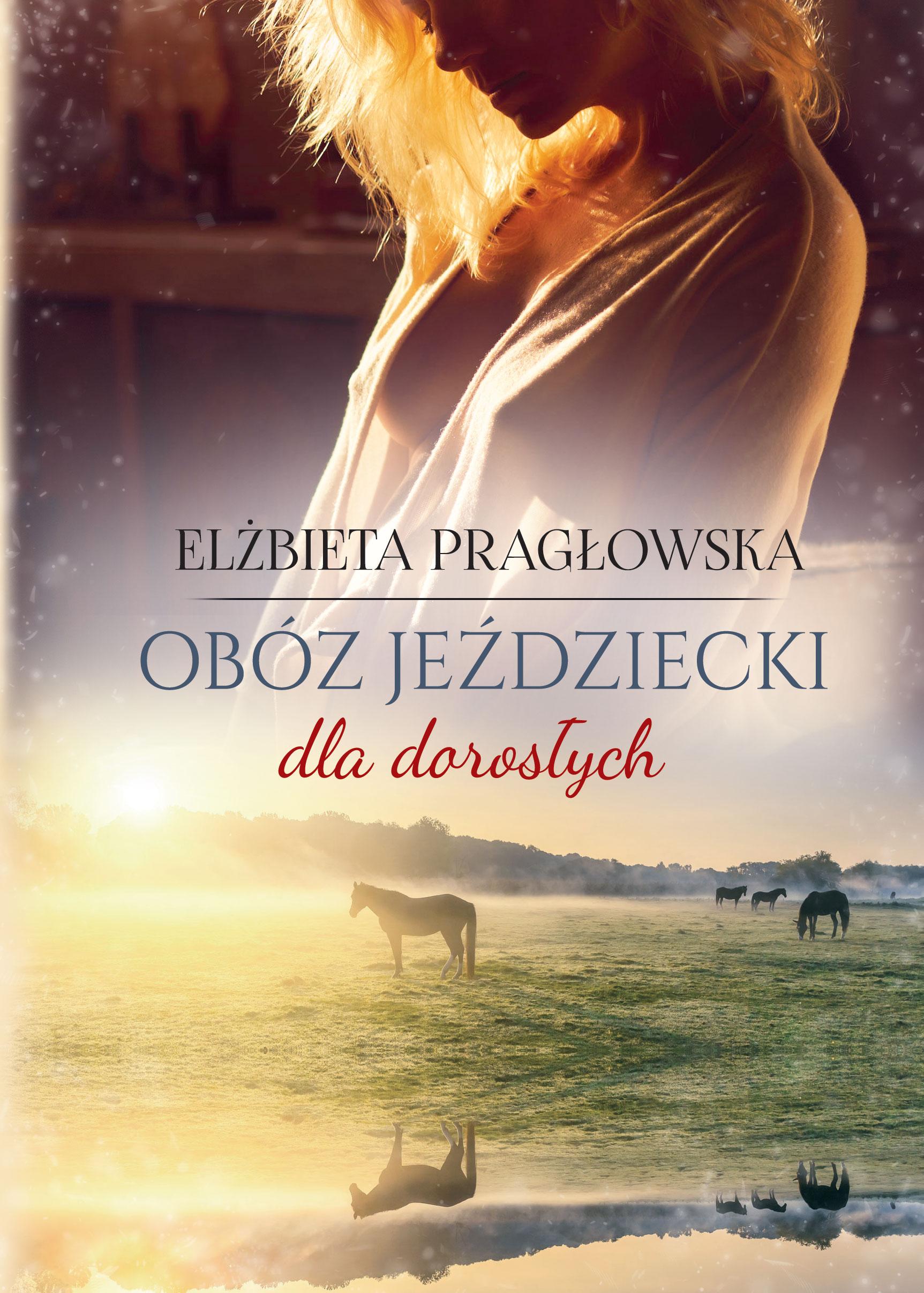 Obóz jeździecki dla dorosłych Elżbieta Pragłowska